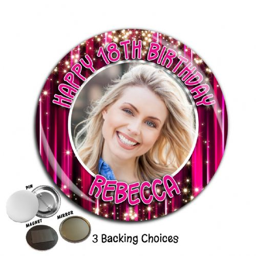 Large 75mm Personalised Happy Birthday PHOTO Badge N32 (Pin / Magnet / Mirror Backing)